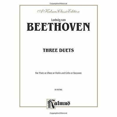 Three Duets: For Flute or Oboe or Violin and Cello or Bassoon: Kalmus Classic Ed