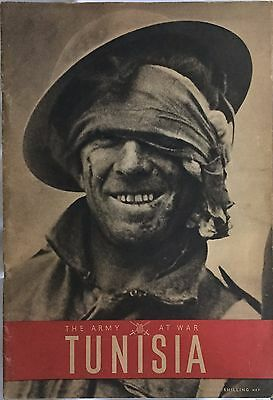 Ww2 The Army At War, Tunisa  (The British Army In North Africa) Wartime Magazine
