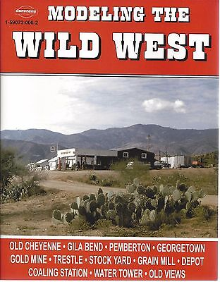 MODELING THE WILD WEST - modeling scenes of the old Wild West (NEW BOOK)