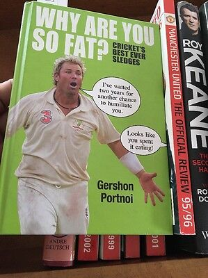 Why are You So Fat?: The Book of Cricket's Best Ever Sledges by Gershon Portnoi…