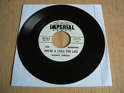 """danny owens   You're A Little Too Late     reissue 7 """" 45  brand new"""