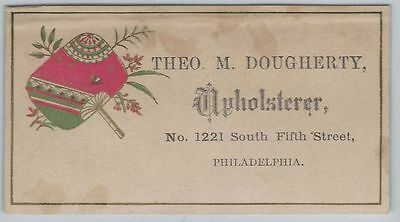 Victorian Trade Card - Theo. M. Dougherty, a Philadelphia Upholsterer