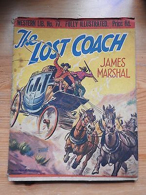 Western Library #77 - The Lost Coach by James Marshal