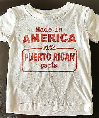 Made In America With Puerto Rican Parts, Infant & Toddler T-Shirt
