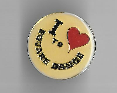 Vintage I LOVE (heart) TO SQUARE DANCE old enamel pin
