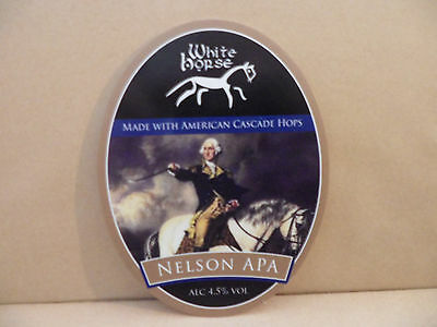 WHITE HORSE  BREWERY NELSON APA  Ale Beer Pump Clip ,..