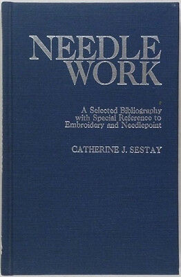 Bibliography of Books on Antique Needlework Embroidery Needle Crafts