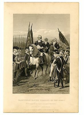 WASHINGTON TAKING COMMAND OF THE ARMY, Revolutionary War, Steel Engraving 1874