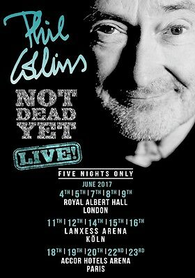 PHIL COLLINS Nicht Tot Yet Live! 2017 World Tour Foto POSTER Buch EU/UK 08