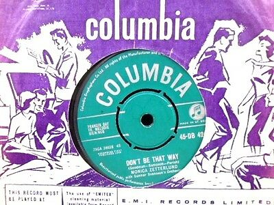 """MONICA ZETTERLUND """" DON`T BE THAT WAY  """" Or.UK GREEN COLUMBIA  EX COND IN Or.SL."""