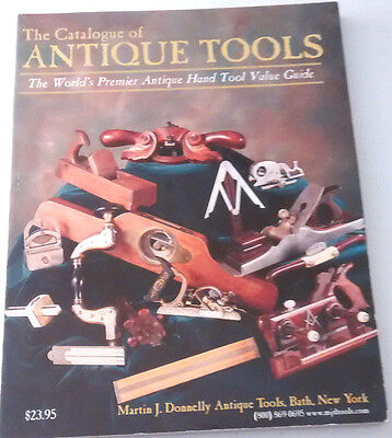 The Catalogue of Antique Tools 1999 Martin J Donnelly