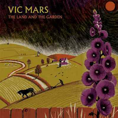 Vic Mars - The Land And The Garden Vinyl LP & DL LTD Hand Numbered Clay Pipe New