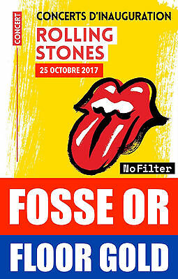 2 BILLETS ROLLING STONES Fosse OR - 2 x ROLLING STONES  GOLD STANDING TICKETS