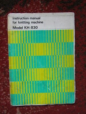 Instruction manual for knitting machine Model KH-830 Brother