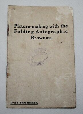 Kodak - Picture-making with the Folding Autographic Brownies - c1910 Guide