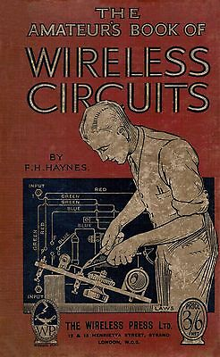 The Amateur's Book Of Wireless Circuits-F.H. Haynes (1924)