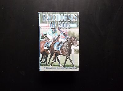 "Timeform ""racehorses Of 2003"" In V/g Condition"