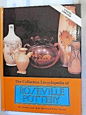 The Collectors Encyclopedia of Roseville Pottery by Sharon & Bob Huxford-First S
