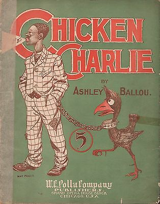 CHICKEN CHARLIE sheet music BLACK AMERICANA piano solo STEREOTYPED COVER 1905