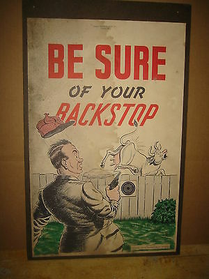 """National Rifle Association America 1946 Poster, BE SURE YOUR BACK STOP  22x14"""""""