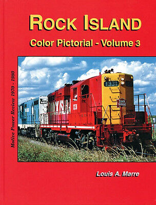 ROCK ISLAND Pictorial: Motive Power Review, The Final Decade, 1970-1980 NEW BOOK