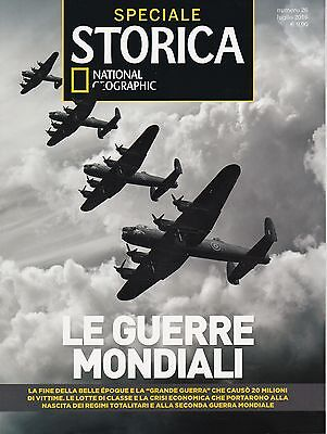 STORICA National Geographic SPECIALE n.26/2016 LE GUERRE MONDIALI