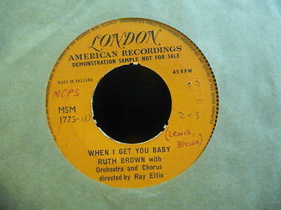 """ONE SIDED UK LONDON DEMO RUTH BROWN """" WHEN I GET YOU BABY """" EX COND.IN Or. SL."""