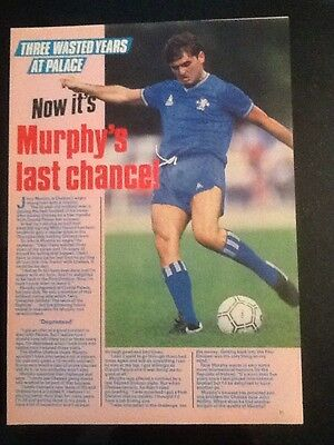 A4 Football picture article JERRY MURPHY Chelsea 1985 - 3 Wasted Years At Palace