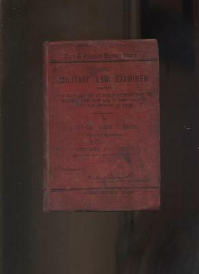 MILITARY LAW EXAMINER by Lt Col Sisson Pratt 1899
