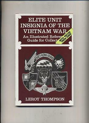 ELITE INSIGNIA OF THE VIETNAM WAR by Leroy Thompson