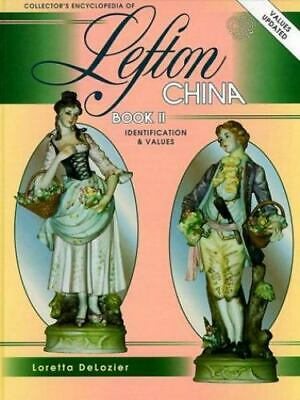 Collector's Encyclopedia of Lefton China, Book 2 Identification & Values
