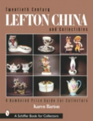 Twentieth Century Lefton China and Collectibles : A Numbered Price Guide for...