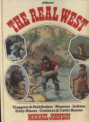 THE REAL WEST by Johnson