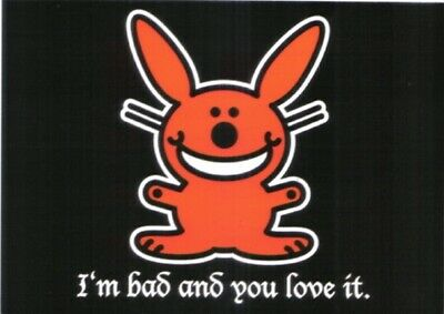 It's Happy Bunny I'm Bad and You Love It Art Postcard, NEW UNUSED