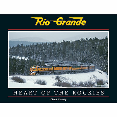 RIO GRANDE -- Heart of the ROCKIES: construction challenges w/push Westward, NEW