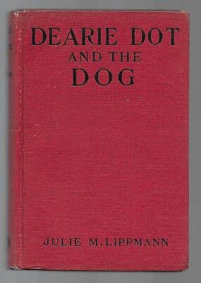 Dearie Dot And The Dog Children's Vintage Maltese Dog Book 1925