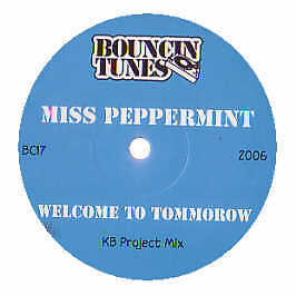 Miss Peppermint - Welcome To Tommorow (Kb Project Mix) - Bouncin Tunes #201713