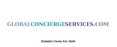 Domain Name  -  GLOBALCONCIERGESERVICES.COM
