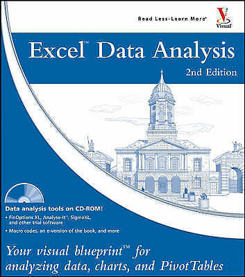 Excel Data Analysis: Your Visual Blueprint for Analyzing Data, Charts, and Pivot