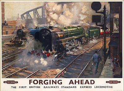 Forging Ahead British Railways England Vintage Travel Advertisement Poster