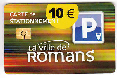 Piaf Parking Carte / Card .. 10€ Romans 26 V° 10 Lb 9N° Chip/puce