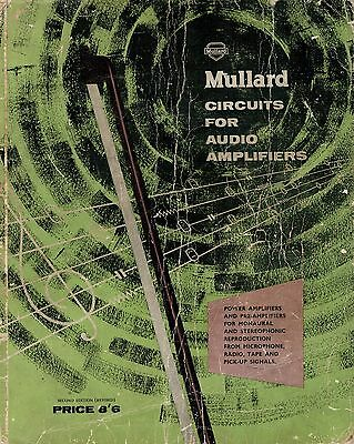 Mullard Circuits For Audio (Valve) Amplifiers (1962)