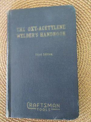 Craftsman Tools, The Oxy-Acetylene Welder's Handbook, Third Edition, 1944