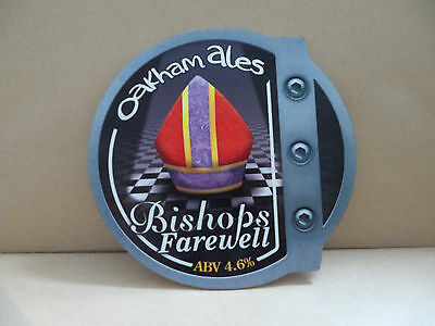 Oakham Ales Bishops Farewell Ale Beer bar Pump Clip collectable