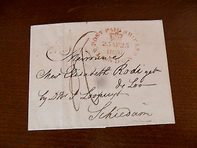"MARITIME 1826"" Post Paid Ship Letter, London"".On reverse ""England over Rotterdam"