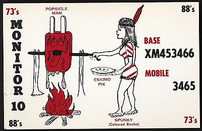 "QSL QSO RADIO CARD "" MONITOR 10/Popsicle Man/Eskimo Pie/Spunky"", (Q207)"