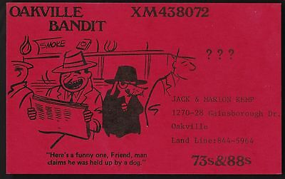 "QSL QSO RADIO CARD "" Oakville Bandit"", Oakville, ON Canada (Q239)"