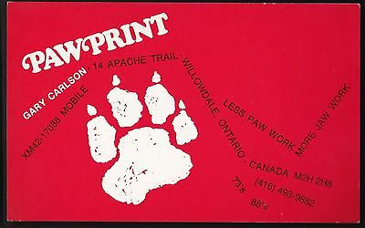 "QSL QSO RADIO CARD "" PawPrint"", Willowdale, ON Canada (Q90)"