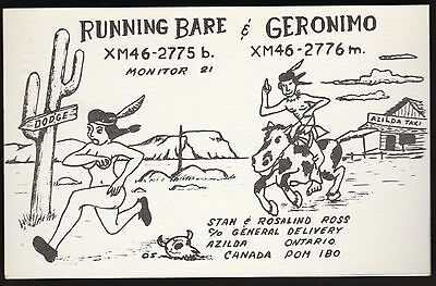 "Risque QSL QSO RADIO CARD "" Running Bare/Geronimo"",Azilda, ON Canada (Q500)"
