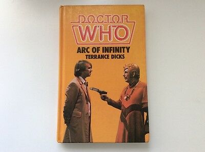 Dr Who. Arc Of Infinity (1983, Hardback). Terrance Dicks. WH Allen.